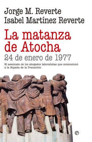 LA MATANZA DE ATOCHA 24 DE ENERO DE 1977