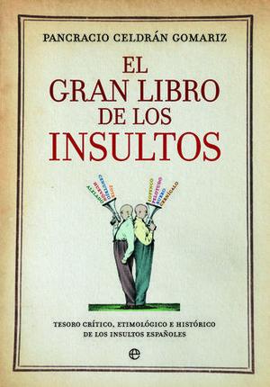 EL GRAN LIBRO DE LOS INSULTOS ED. 15 ANIVERSARIO