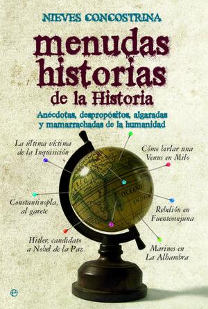 MENUDAS HISTORIAS DE LA HISTORIA ED. 15 ANIVERSARIO