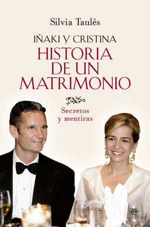 IÑAKI Y CRISTINA HISTORIA DE UN MATRIMONIO
