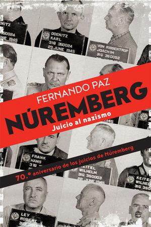 NUREMBERG.  JUICIO AL NAZISMO