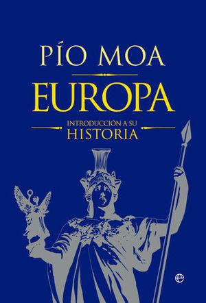 EUROPA.  UNA INTRODUCCION A SU HISTORIA