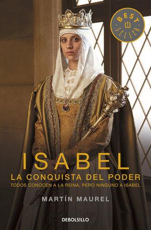 ISABEL LA CONQUISTA DEL PODER