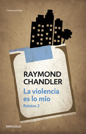 LA VIOLENCIA ES LO MIO RELATOS 2