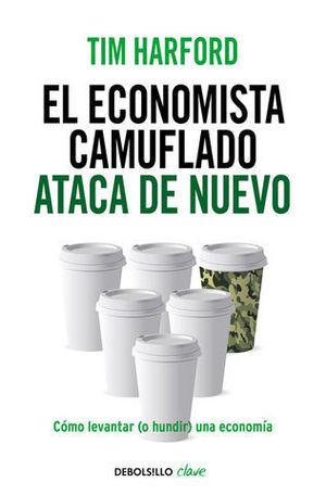 EL ECONOMISTA CAMUFLADO ATACA DE NUEVO