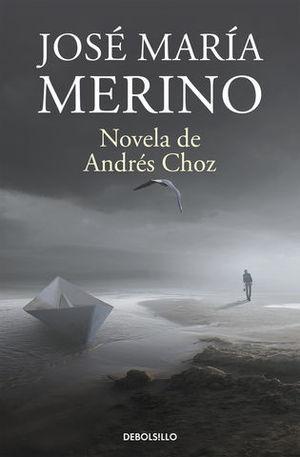 NOVELA DE ANDRES CHOZ