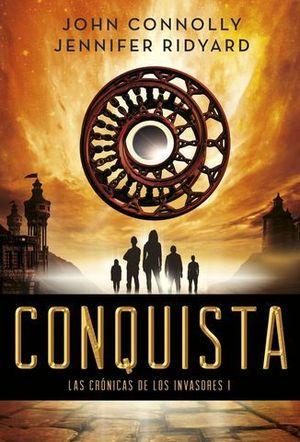 CONQUISTA LAS CRONICAS DE LOS INVASORES I