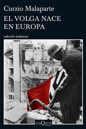EL VOLGA NACE EN EUROPA