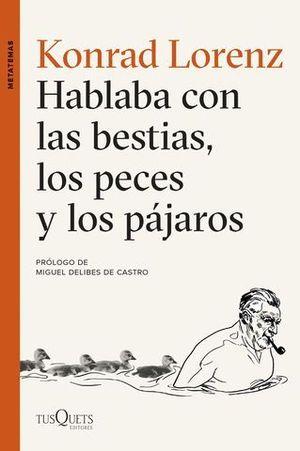 HABLABA CON LAS BESTIAS, LOS PECES Y LOS PAJAROS