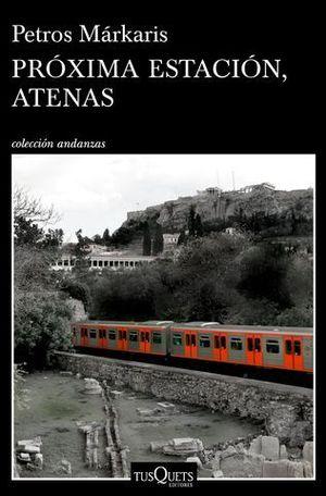 PROXIMA ESTACION, ATENAS
