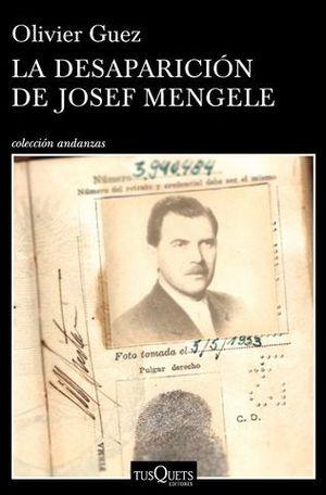 LA DESAPARICION DE JOSEF MENGELE
