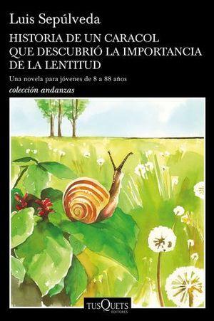 HISTORIA DE UN CARACOL QUE DESCUBRIO LA IMPORTANCIA DE LA LENTITUD