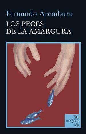 LOS PECES DE LA AMARGURA.