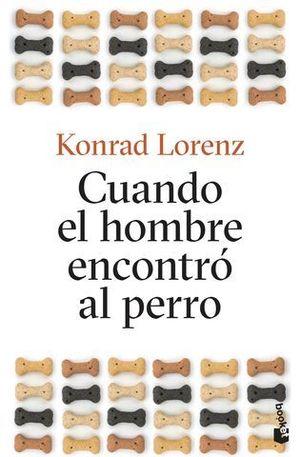 CUANDO EL HOMBRE ENCONTRÓ AL PERRO.