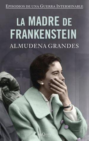 LA MADRE DE FRANKENSTEIN  ( ED. ESPECIAL )