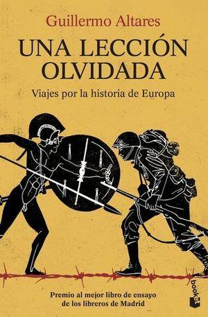 UNA LECCION OLVIDADA.  VIAJES POR LA HISTORIA DE EUROPA