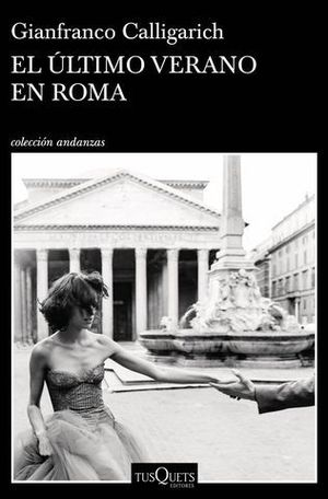 EL ULTIMO VERANO EN ROMA
