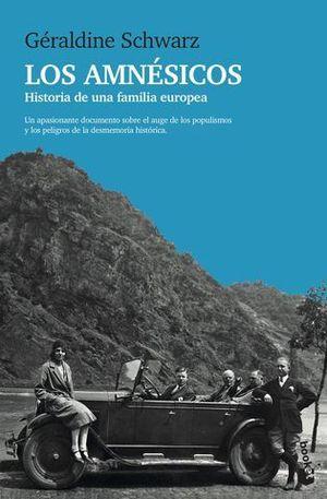 LOS AMNÉSICOS. HISTORIA DE UNA FAMILIA EUROPEA