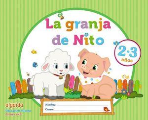 LA GRANJA DE NITO 2 - 3 AÑOS  ED. 2017