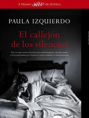 EL CALLEJON DE LOS SILENCIOS ( X PREMIO LOGROÑO NOVELA)