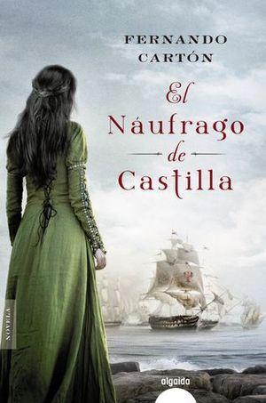 EL NAUFRAGO DE CASTILLA