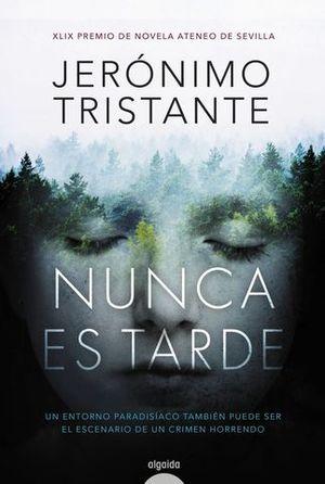 NUNCA ES TARDE  ( XLIX  PREMIO ATENEO DE SEVILLA 2017 )