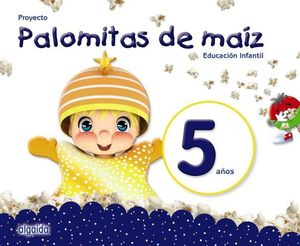 PALOMITAS DE MAIZ 5 AÑOS  PACK  ED. 2018