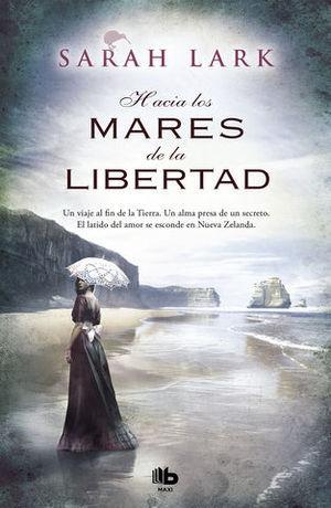HACIA LOS MARES DE LA LIBERTAD ( TRILOGIA KAURI VOL. 1 )