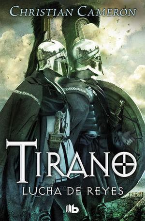 TIRANO IV.  LUCHA DE REYES