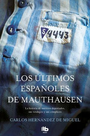 LOS ÚLTIMOS ESPAÑOLES DE MAUTHAUSEN ED. 2019