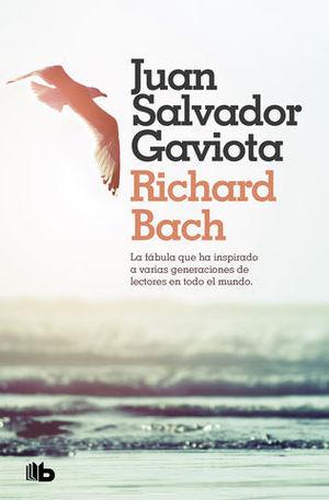 JUAN SALVADOR GAVIOTA LA FÁBULA MÁS INSPIRADA DE NUESTRO TIEMPO. CON C