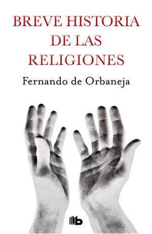 BREVE HISTORIA DE LAS RELIGIONES ED.2019