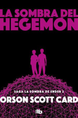 LA SOMBRA DE HEGEMON.  LA SOMBRA DE ENDER 2
