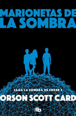 MARIONETAS DE LA SOMBRA.  LA SOMBRA DE ENDER 3