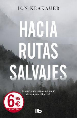 HACIA RUTAS SALVAJES.  EDICION LIMITADA