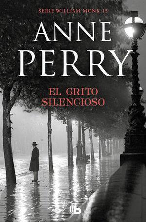 EL GRITO SILENCIOSO ( WILLIAM MONK 8)