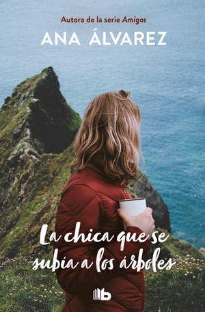LA CHICA QUE SE SUBIA A LOS ARBOLES