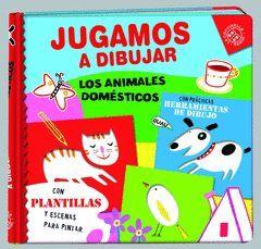 JUGAMOS A DIBUJAR LOS ANIMALES DOMESTICOS