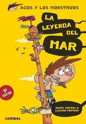 AGUS Y LOS MOSTRUOS LA LEYENDA DEL MAR