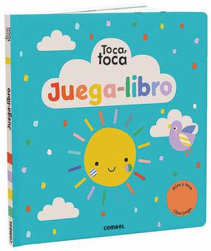TOCA, TOCA, JUEGA - LIBRO