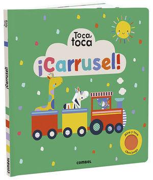 CARRUSEL ! TOCA, TOCA