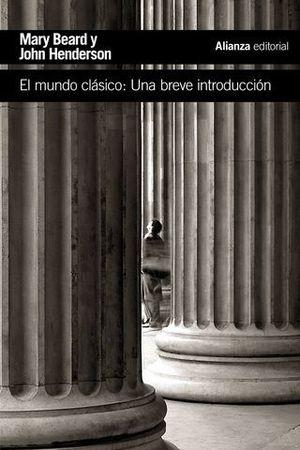 EL MUNDO CLASICO: UNA BREVE INTRODUCCION