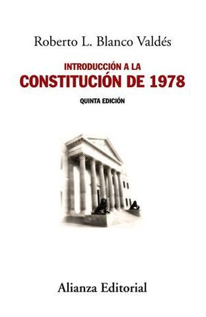 INTRODUCCION A LA CONSTITUCION DE 1978 5ª ED.