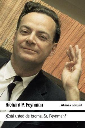 ESTA USTED DE BROMA, SR. FEYNMAN ?
