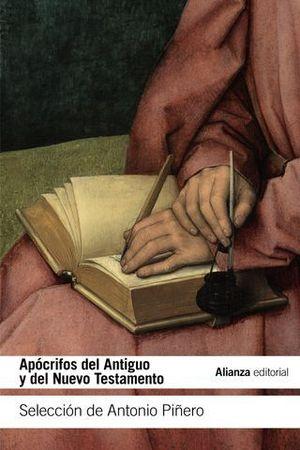 APOCRIFOS DEL ANTIGUO Y DEL NUEVO TESTAMENTO