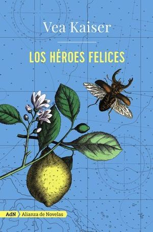 LOS HEROES FELICES