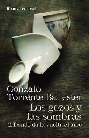 LOS GOZOS Y LAS SOMBRAS 2 DONDE DA LA VUELTA EL AIRE