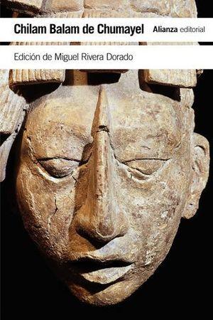 CHILAM BALAM DE CHUMAYEL. LIBRO MAYA DE LOS HECHOS Y PROFECIAS