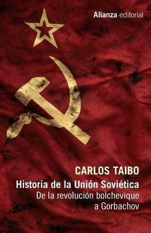 HISTORIA DE LA UNION SOVIETICA. REVOLUCION BOLCHEVIQUE A GORBACHOV