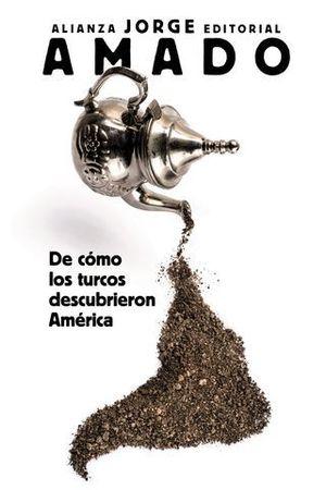 DE COMO LOS TURCOS DESCUBRIERON AMERICA